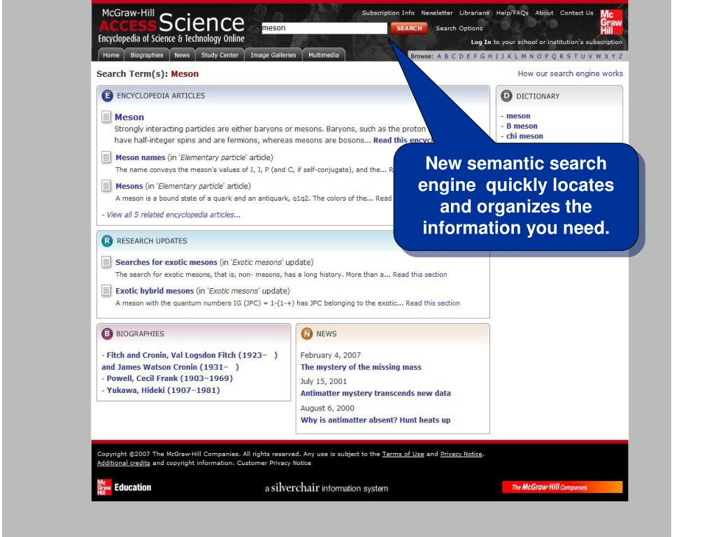 New semantic search engine  quickly locates and organizes the information you need.