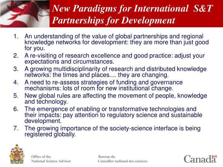 New Paradigms for International  S&T Partnerships for Development