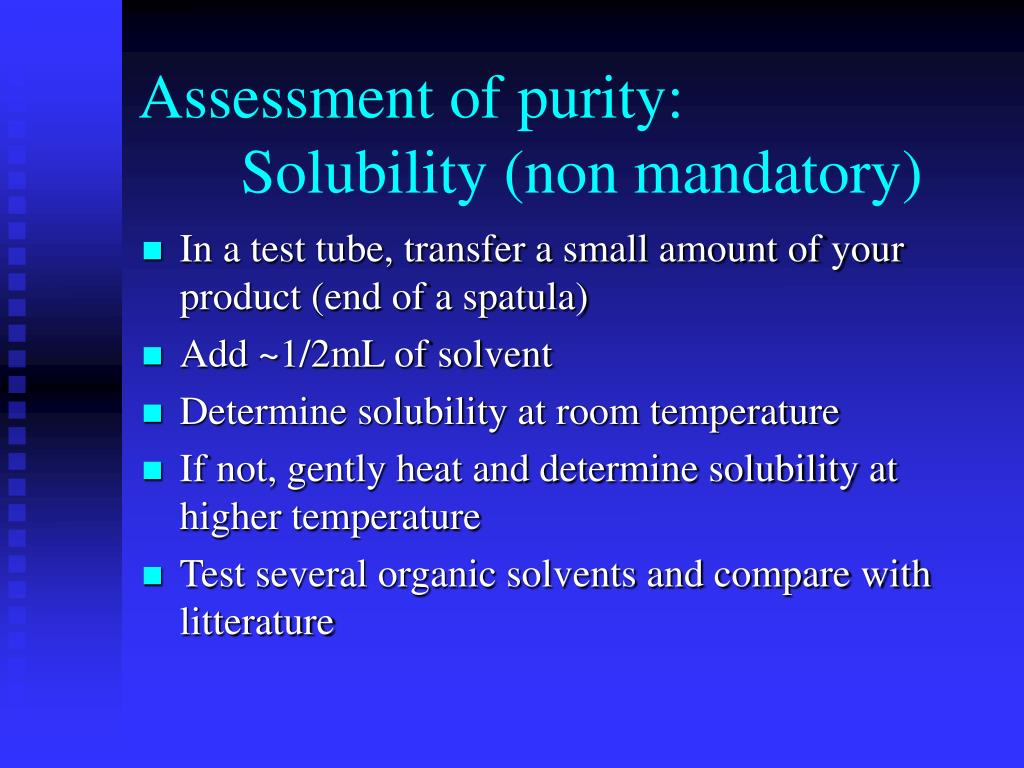Assessment of purity: