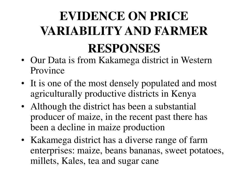 EVIDENCE ON PRICE VARIABILITY AND FARMER RESPONSES