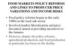 food markets policy reforms and links to producer price variations and income risks