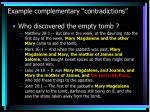 example complementary contradictions