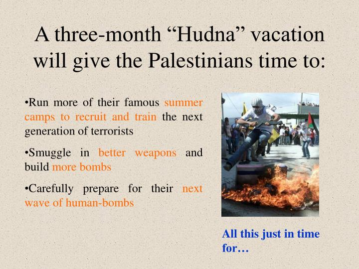 """A three-month """"Hudna"""" vacation"""