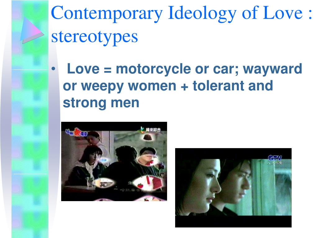 Contemporary Ideology of Love : stereotypes