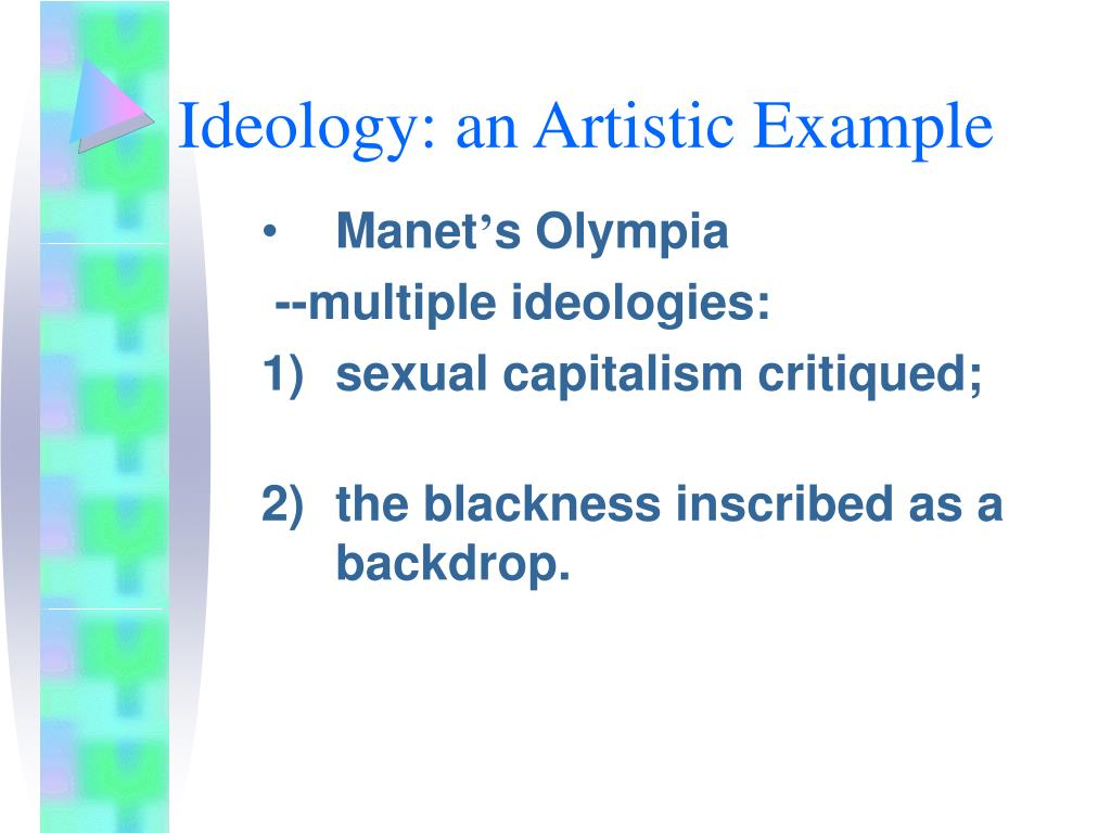 Ideology: an Artistic Example