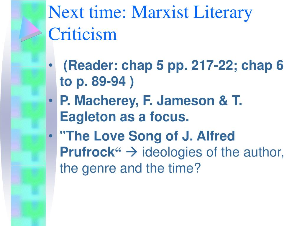 Next time: Marxist Literary Criticism
