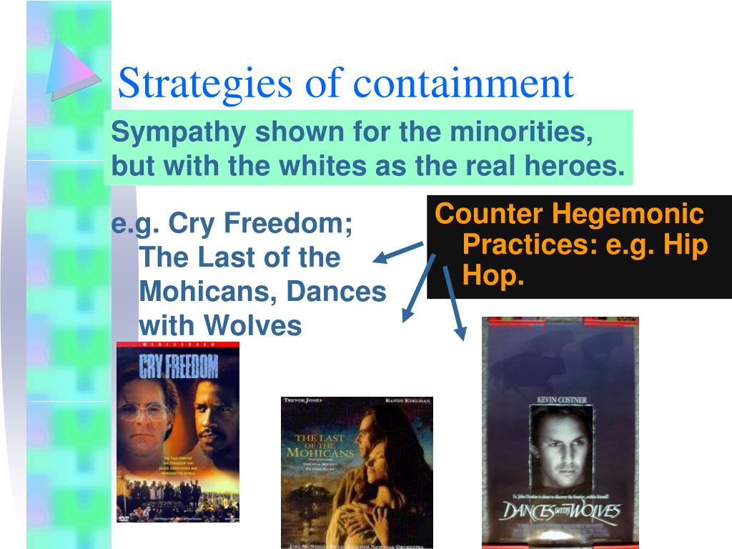 e.g. Cry Freedom; The Last of the Mohicans, Dances with Wolves