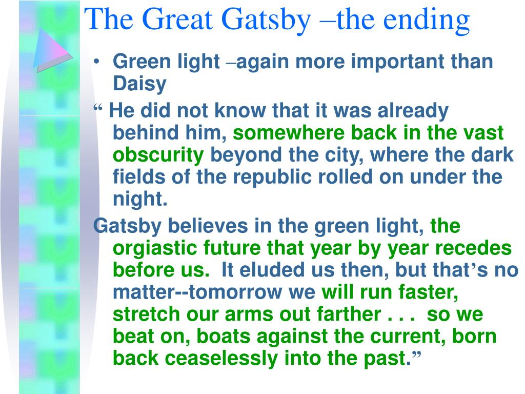 The Great Gatsby –the ending