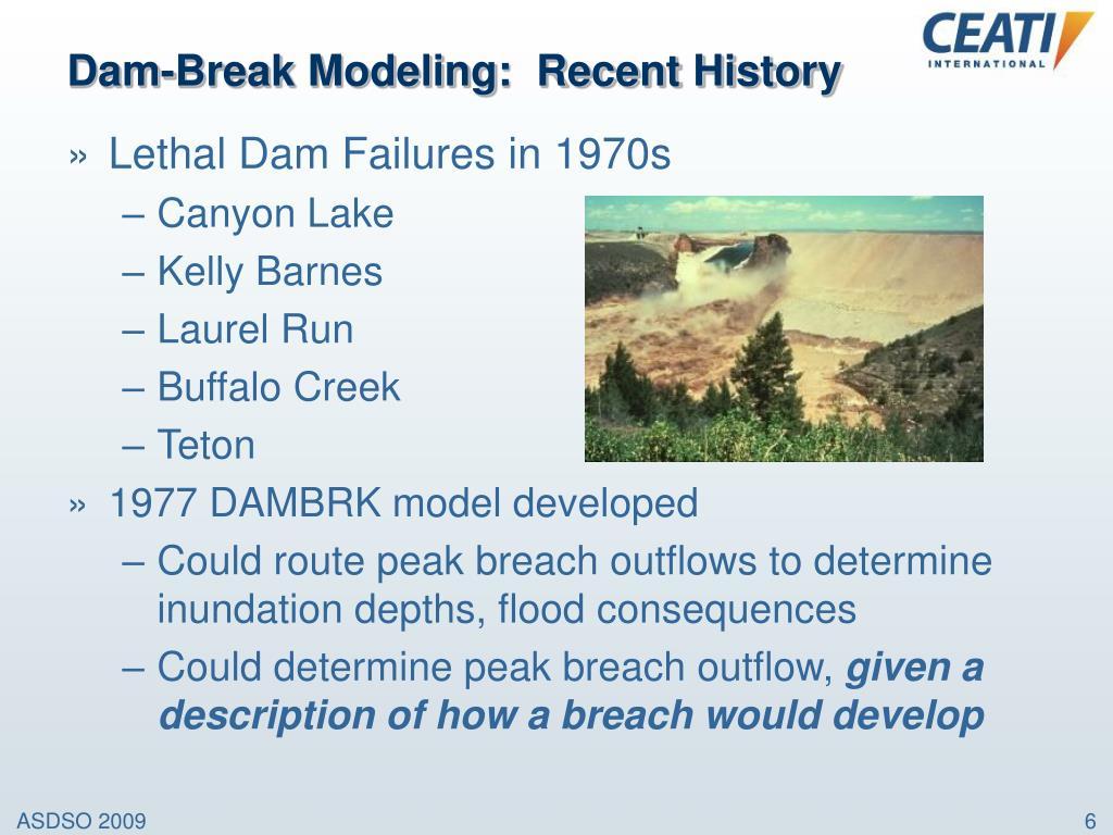 Dam-Break Modeling:  Recent History