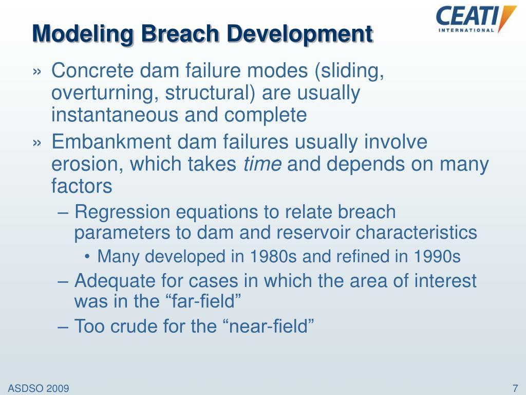Modeling Breach Development