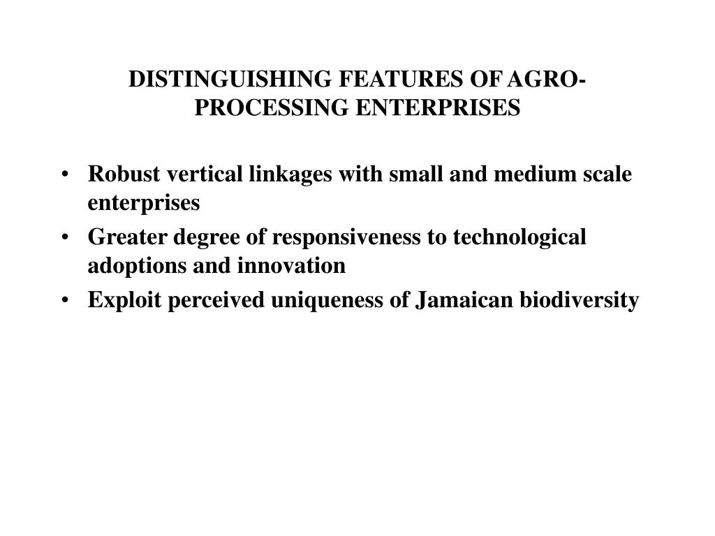DISTINGUISHING FEATURES OF AGRO-PROCESSING ENTERPRISES