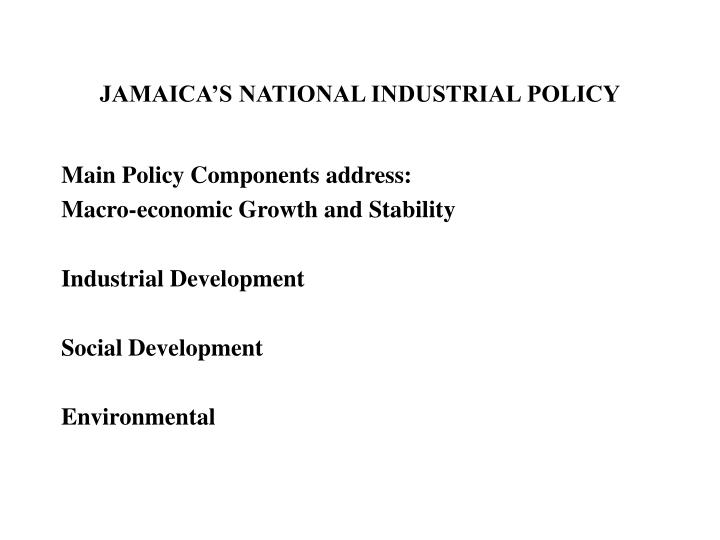 Jamaica s national industrial policy