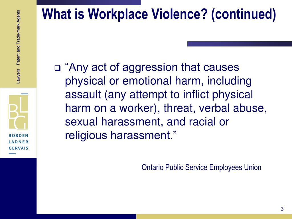 What is Workplace Violence? (continued)
