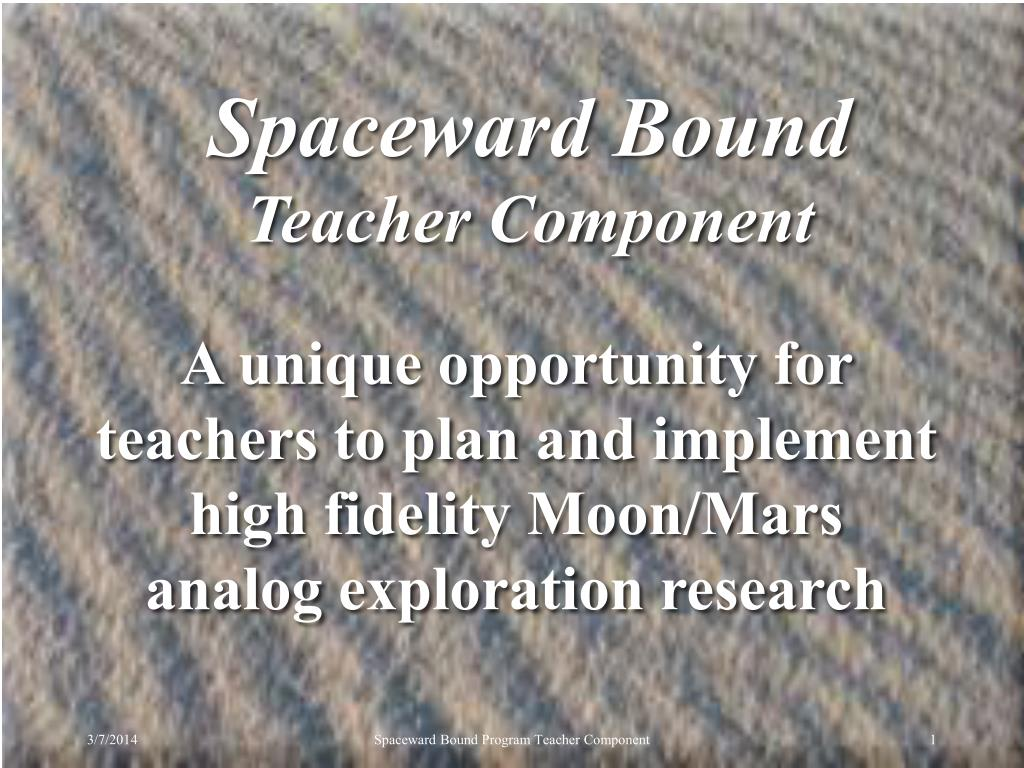 A unique opportunity for teachers to plan and implement high fidelity Moon/Mars analog exploration research