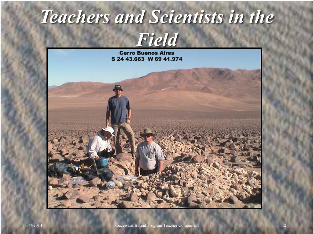 Teachers and Scientists in the Field