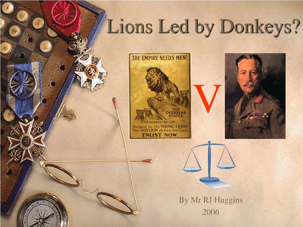 Lions Led by Donkeys?
