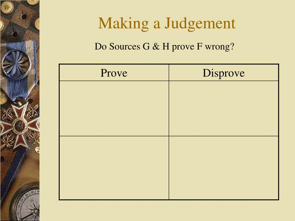 Making a Judgement