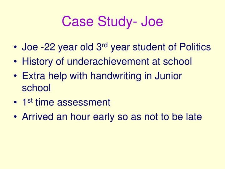 Case Study- Joe