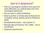 joe is it dyspraxia