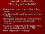 louis drops the ball storming of the bastille