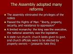 the assembly adopted many reforms