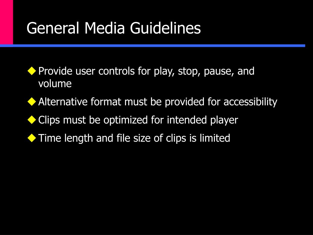 General Media Guidelines