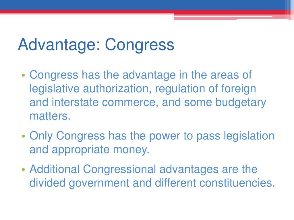 Advantage: Congress