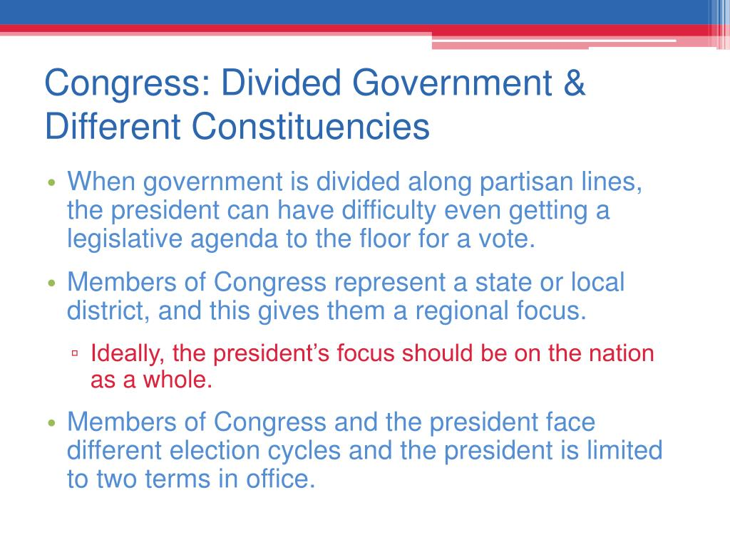 Congress: Divided Government & Different Constituencies