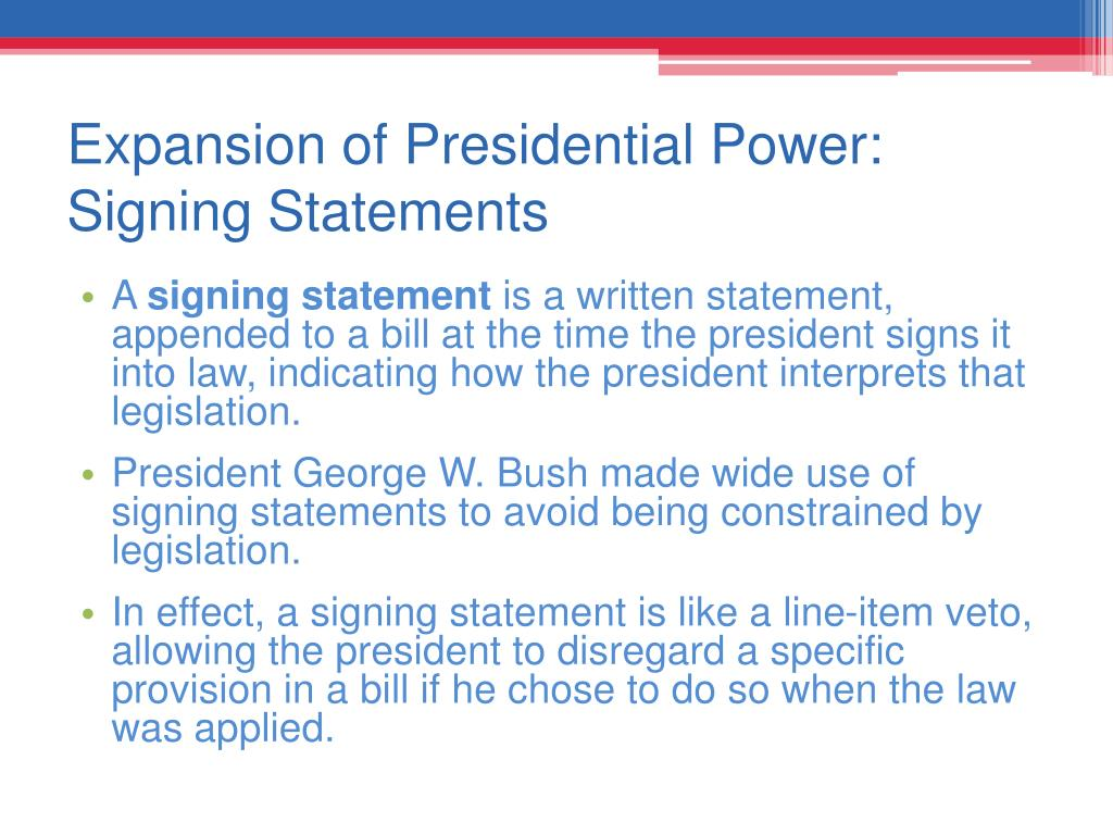 Expansion of Presidential Power: Signing Statements