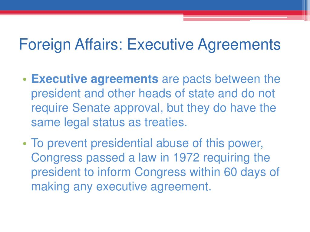 Foreign Affairs: Executive Agreements