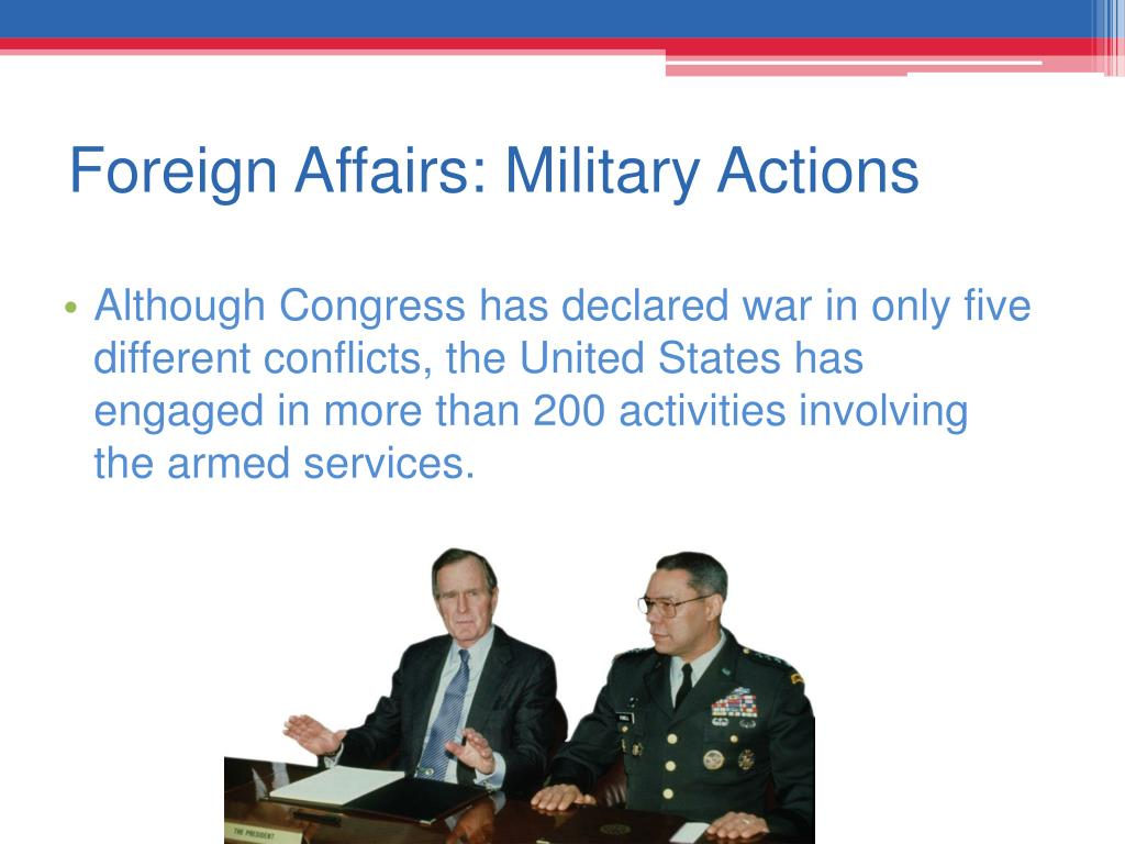 Foreign Affairs: Military Actions