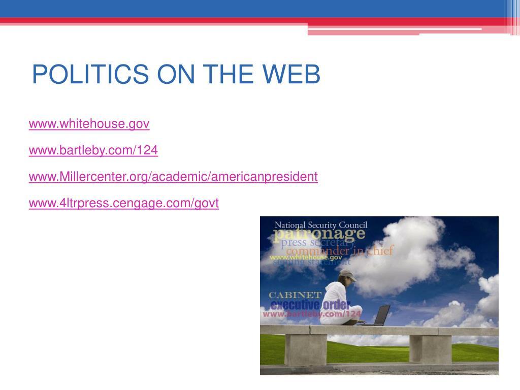 POLITICS ON THE WEB
