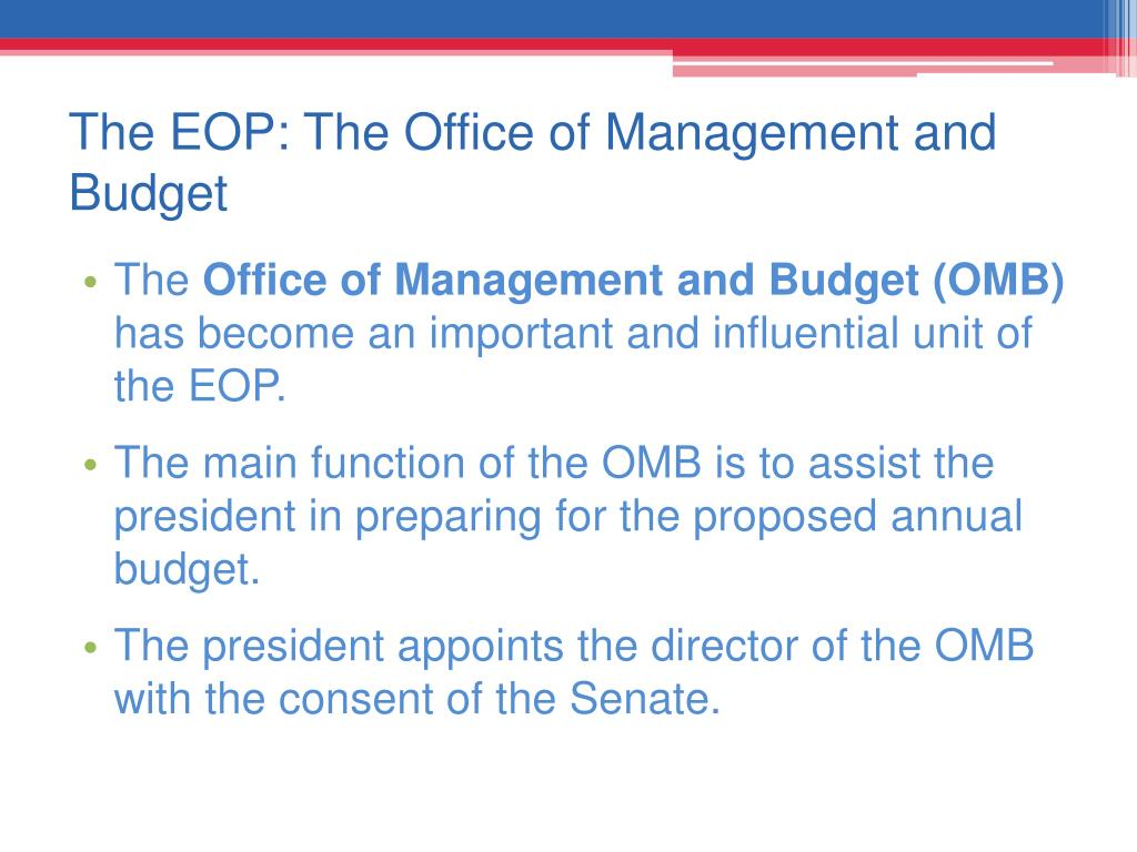 The EOP: The Office of Management and Budget