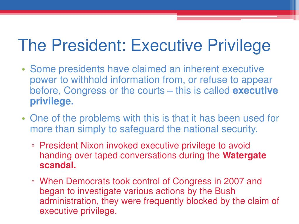 The President: Executive Privilege