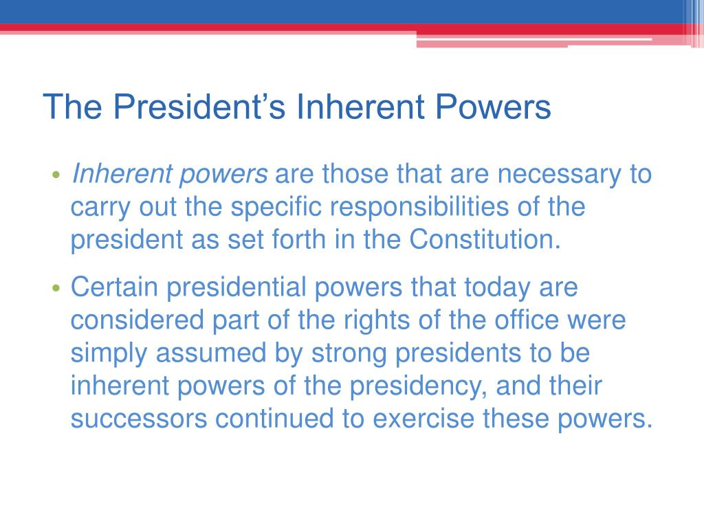 The President's Inherent Powers