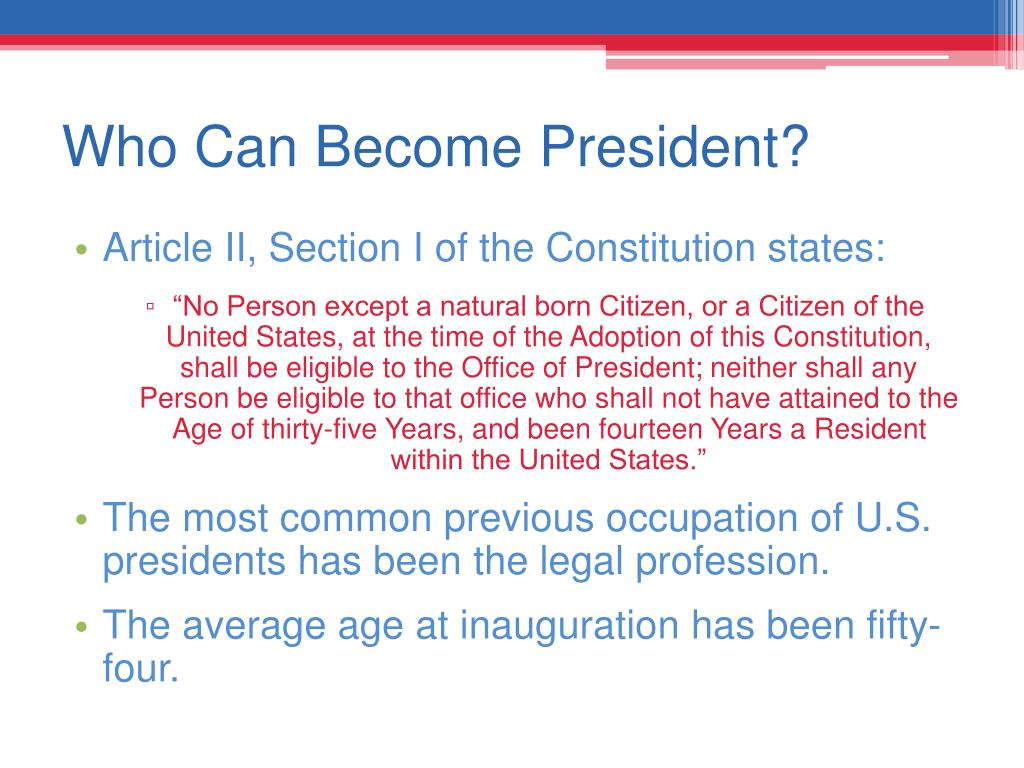 Who Can Become President?