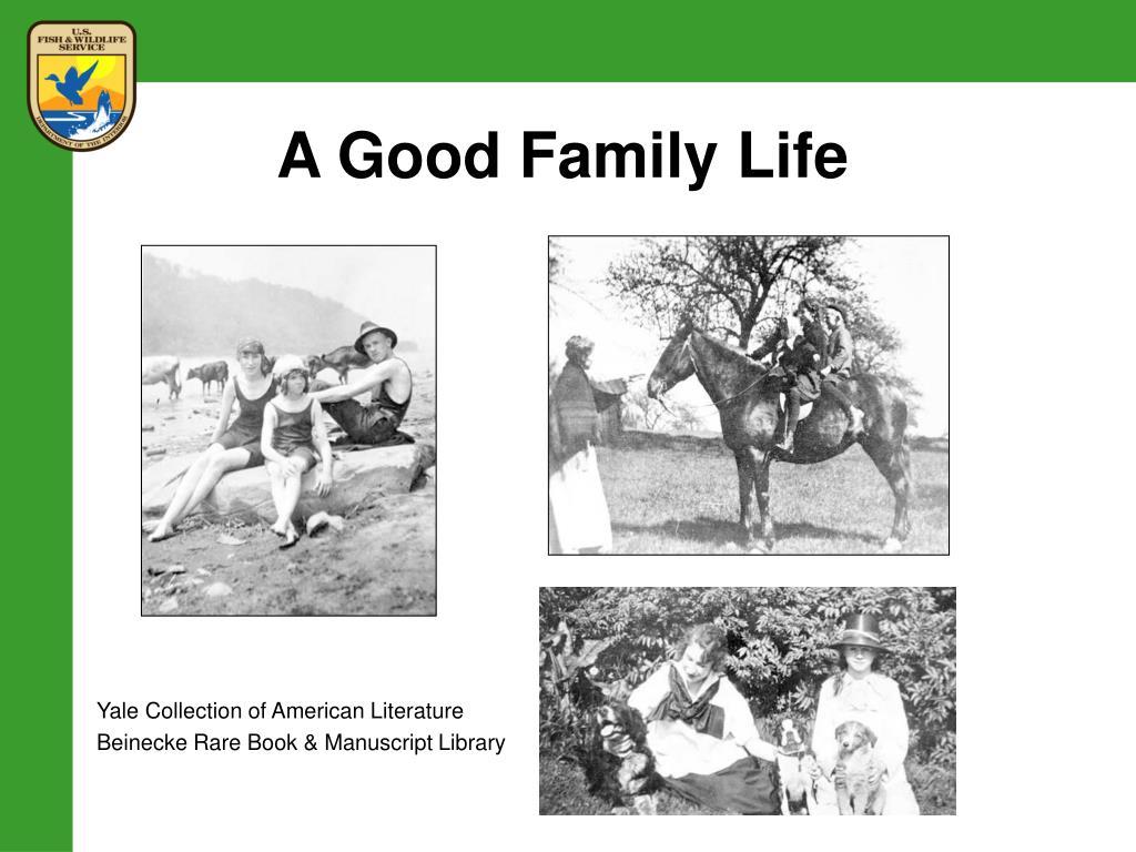 A Good Family Life