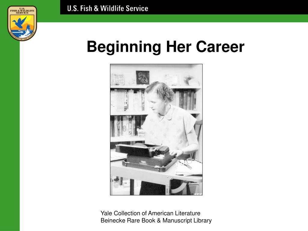 Beginning Her Career