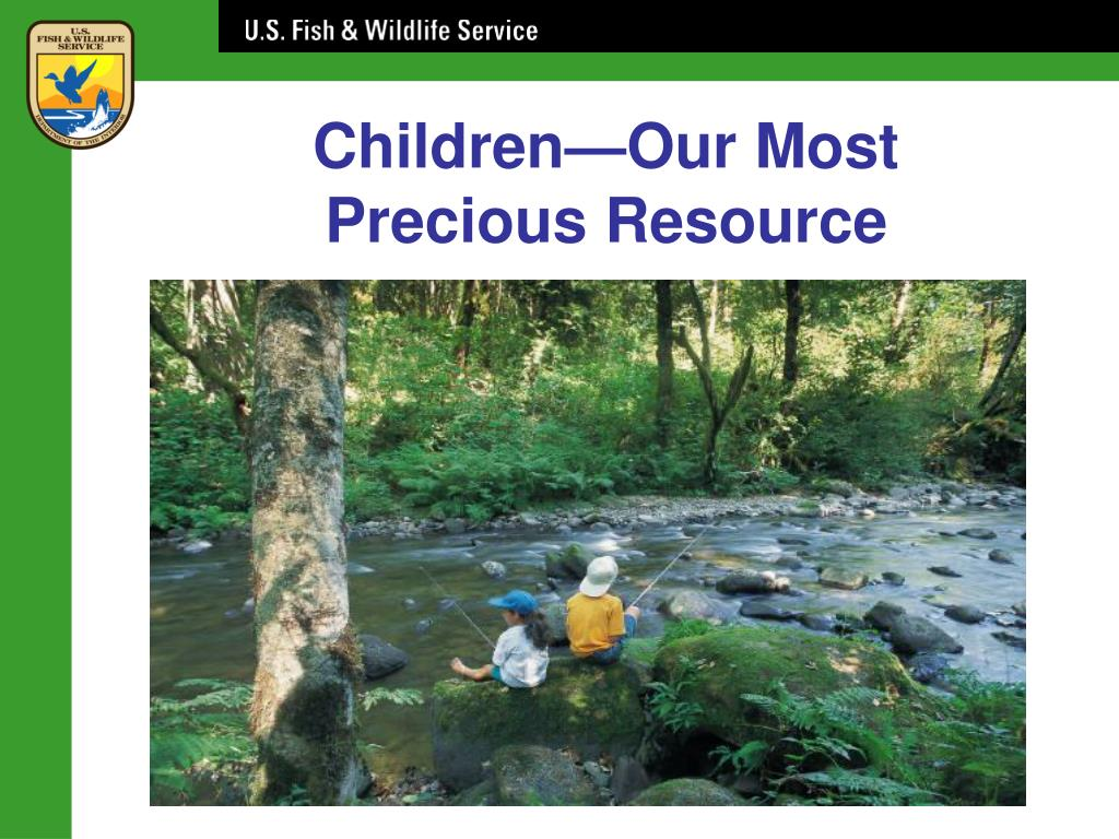 Children—Our Most