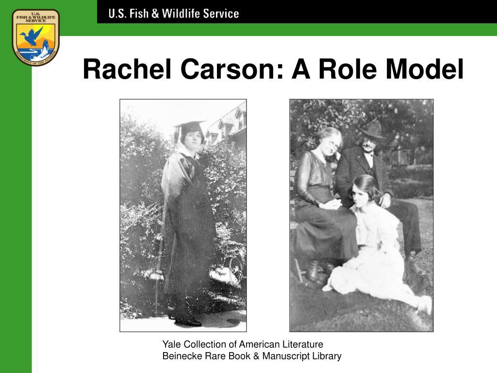 Rachel Carson: A Role Model
