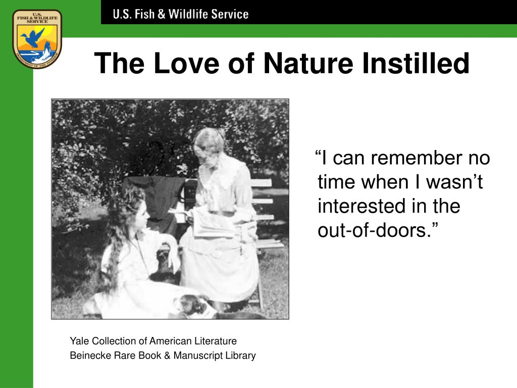 The Love of Nature Instilled
