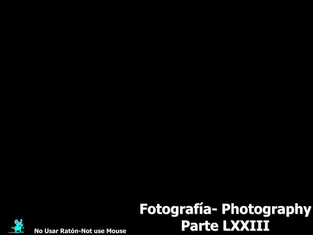 Fotografía- Photography