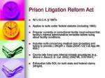 prison litigation reform act
