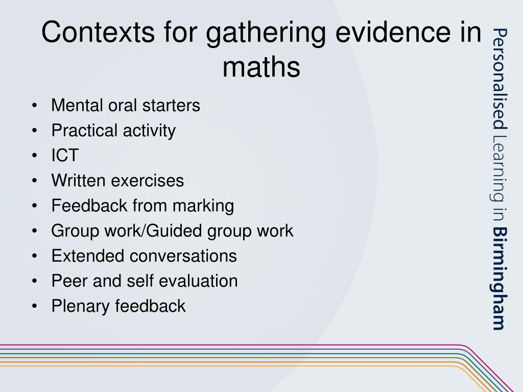 Contexts for gathering evidence in maths