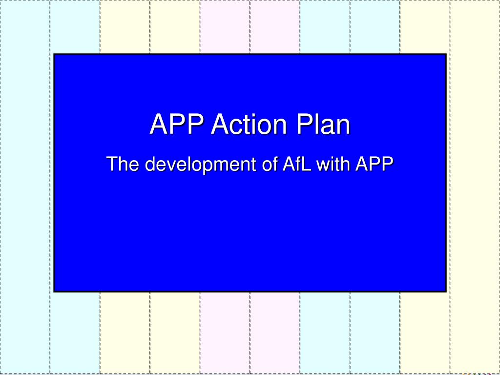 APP Action Plan