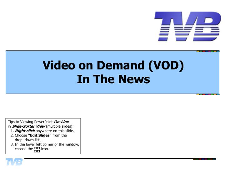 Video on demand vod in the news