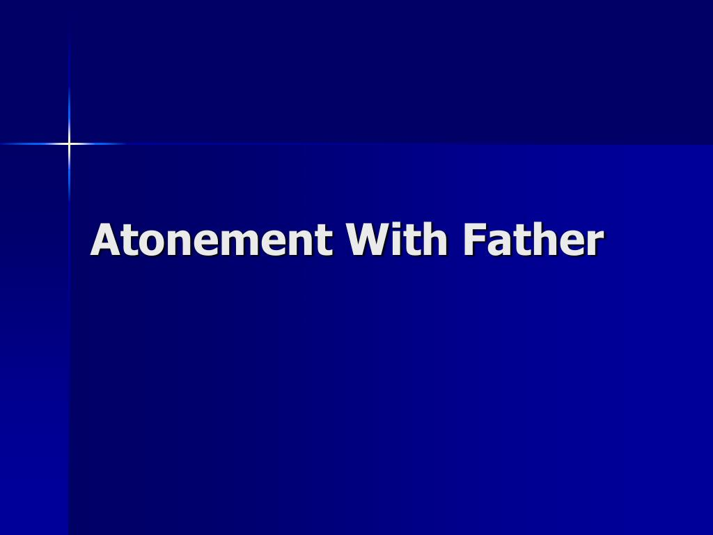 Atonement With Father