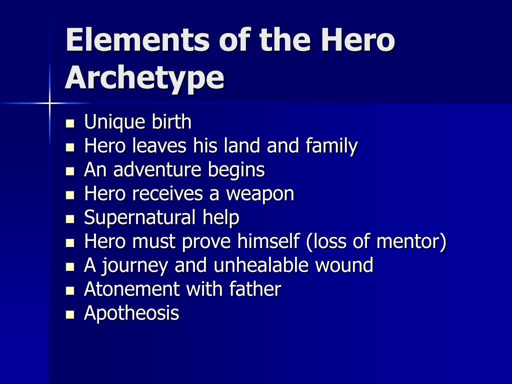 Elements of the Hero Archetype