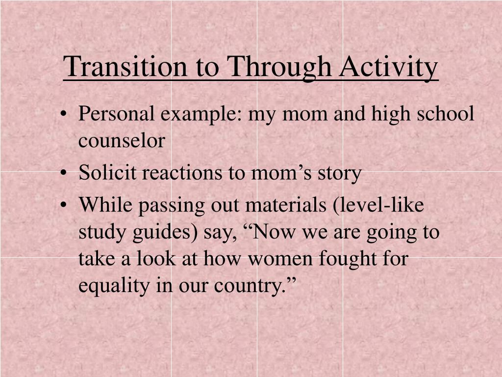 Transition to Through Activity