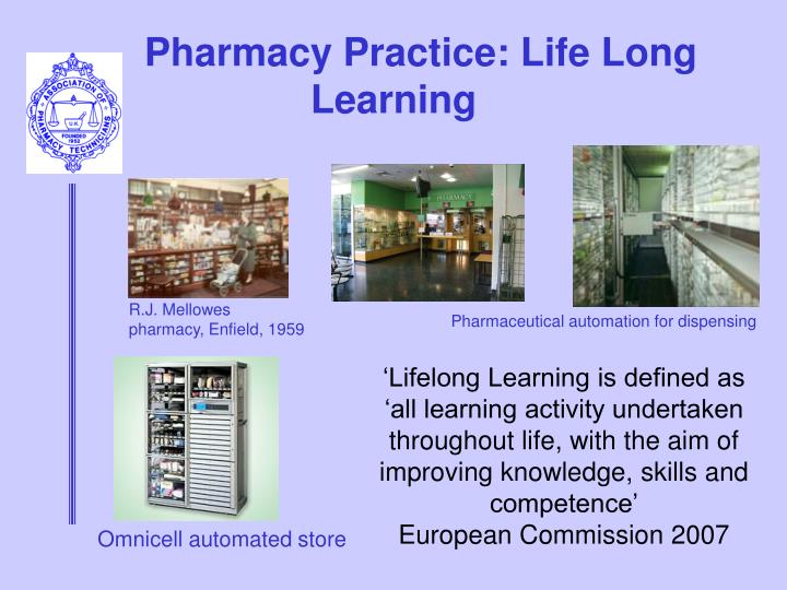 Pharmacy practice life long learning